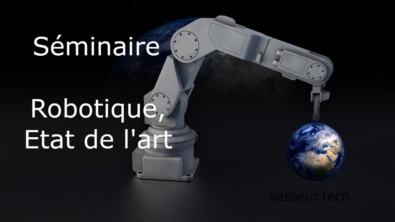 Robotique Séminaire état de l'art